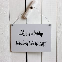 Love is a bridge between two hearts, design, grafisk, kärlek, förlovning, bröllop, kärleksförklaring, present, tavla, tavlor, inredning, heminredning, interiör, interior, ruff & stuff, ruff o stuff, ruffostuff