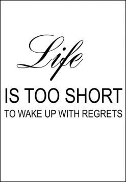 Life is too short to wake up with regrets, citat, print, poster, affisch, grafisk, design, present, tavla, tavlor, inredning, heminredning, interiör, interior, ruff & stuff, ruff o stuff, ruffostuff