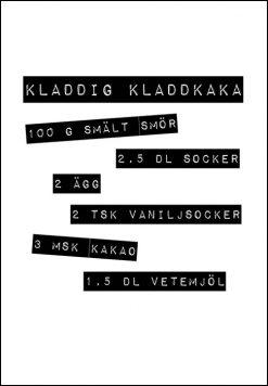 Poster med recept på kladdig kladdkaka, print, poster, affisch, grafisk, design, present, tavla, tavlor, inredning, heminredning, interiör, interior, ruff & stuff, ruff o stuff, ruffostuff