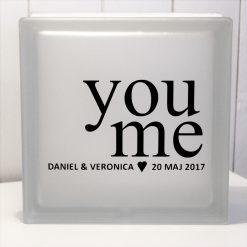 Glasblock You Me, glascement, glaskub, home, hem, kärlek, bröllop, förlovning, familj, citat, gåva, present, barn, inredning, interior, interiör, heminredning, barnrum, ruff & stuff, ruff o stuff, ruffostuff