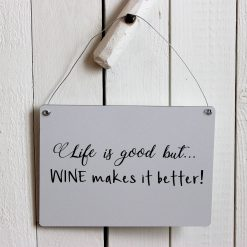 Life is good but wine makes it better, design, grafisk, kärlek, present, tavla, tavlor, inredning, heminredning, interiör, interior, ruff & stuff, ruff o stuff, ruffostuff
