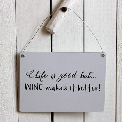 Life is good but wine makes it better, design, grafisk, kärlek, present, tavla, tavlor, inredning, heminredning, interiör, interior, ruff & stuff, ruff o stuff, ruffostuff