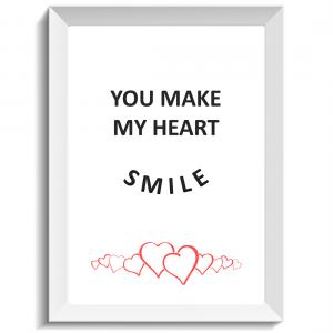 You make my heart smile, print, poster, affisch, design, grafisk, kärlek, förlovning, bröllop, kärleksförklaring, present, tavla, tavlor, inredning, heminredning, interiör, interior, ruff & stuff, ruff o stuff, ruffostuff