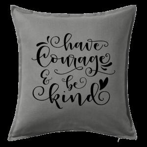Kuddfodral Have courage & be kind, dop, födelsedag, present, gåva, dopgåva, doppresent, textiltryck, htv, tryck, textil, kudde, kläder, vinyl, dekal, heminredning, inredning, interiör, interior, ruff & stuff, ruff o stuff, ruffostuff